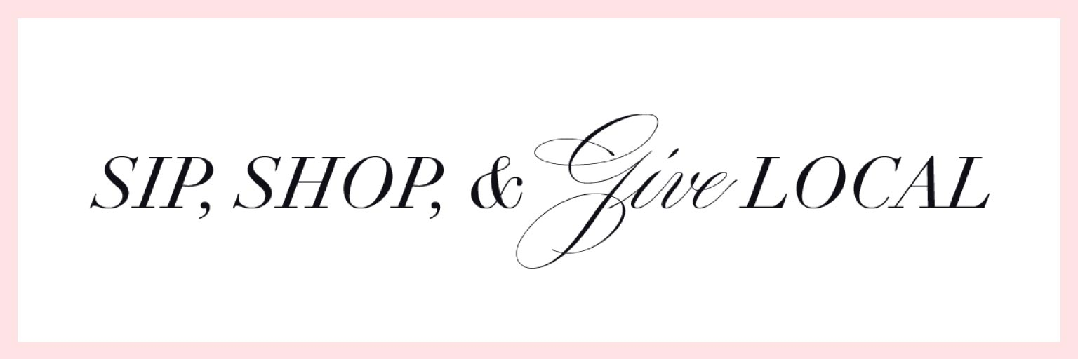 Sip, Shop, & Give presented by The Scout Guide