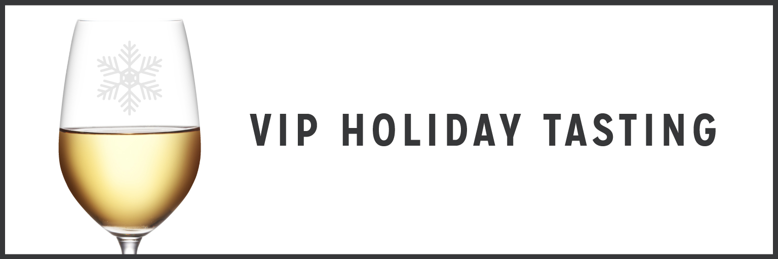 VIP Holiday Tasting