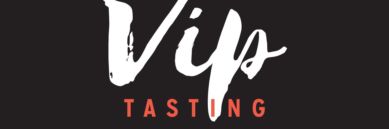 VIP Tasting